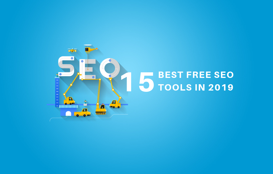 15 Best Free Seo Tools In 2019
